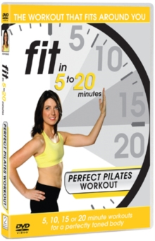 Fit in 5 to 20 Minutes: Perfect Pilates Workout, DVD  DVD