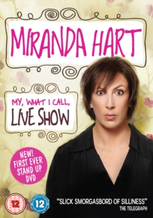 Miranda Hart: My, What I Call, Live Show, DVD  DVD