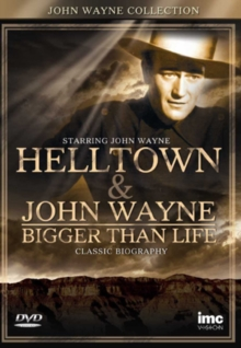 John Wayne Collection: Helltown/John Wayne: Bigger Than Life, DVD  DVD