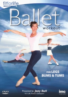 Ballet Workout - For Legs, Bums and Tums, DVD  DVD