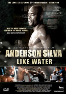 Anderson Silva: Like Water, DVD  DVD