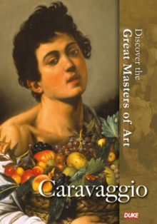 Discover the Great Masters of Art: Caravaggio, DVD  DVD