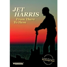 Jet Harris: From There to Here, DVD  DVD