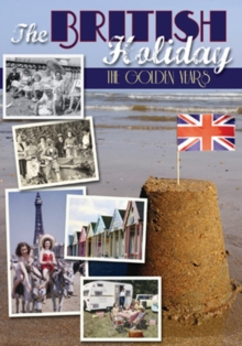 The British Holiday - The Golden Years, DVD DVD