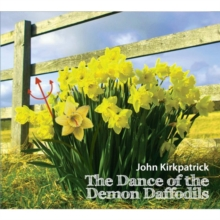 The Dance of the Demon Daffodils, CD / Album Cd