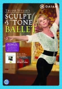 Trudie Styler: Sculpt and Tone Ballet, DVD  DVD