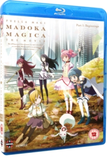Puella Magi Madoka Magica: The Movie - Part 1: Beginnings