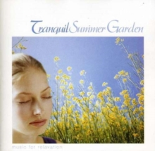 Tranquil Summer Garden, CD / Album Cd