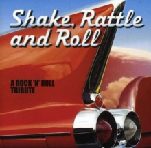 Shake Rattle and Roll - A Rock 'N' Roll Tribute, CD / Album Cd