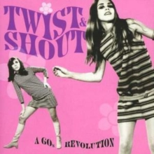 Twist and Shout: A 60's Revolution, CD / Album Cd