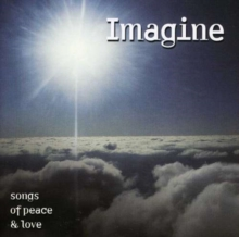 Imagine - Songs of Peace and Love, CD / Album Cd