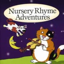 Nursery Rhyme Adventures, CD / Album Cd