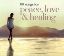 60 Songs for Peace, Love and Healing, CD / Album Cd