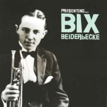Presenting Bix Beiderbecke, CD / Album Cd