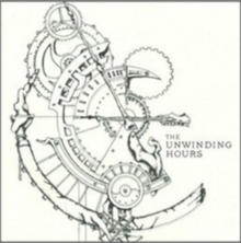 The Unwinding Hours, CD / Album Cd