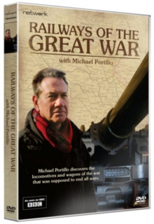 Railways of the Great War With Michael Portillo, DVD DVD