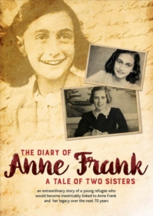 The Diary of Anne Frank: The Tale of Two Sisters, DVD DVD