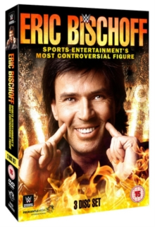 WWE: Eric Bischoff - Sports Entertainment's Most Controversial..., DVD DVD