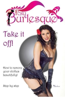 Foxy Burlesque: Take It Off!, DVD  DVD