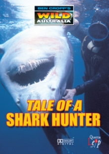 Ben Cropp's Wild Australia: Tale of a Shark Hunter, DVD  DVD