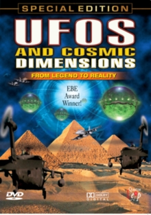 UFOs and Cosmic Dimensions: From Legend to Reality, DVD  DVD