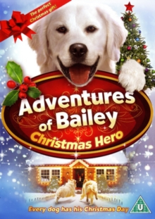 Adventures of Bailey: Christmas Hero, DVD  DVD