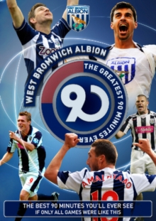 West Bromwich Albion: The Greatest 90 Minutes Ever, DVD  DVD