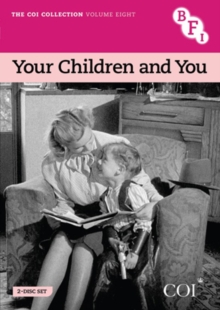 COI Collection: Volume 8 - Your Children and You, DVD  DVD