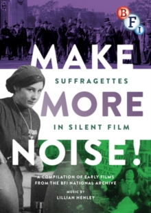 Make More Noise! Suffragettes in Silent Film, DVD  DVD