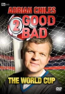 Adrian Chiles: 2 Good, 2 Bad - The World Cup, DVD  DVD