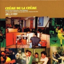 Creme De La Creme: Philly Soul Classics and Rarities, CD / Album Cd