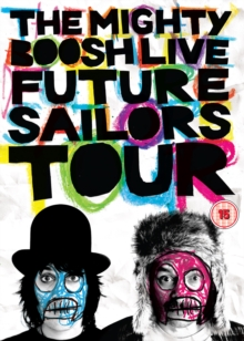 The Mighty Boosh: Live - Future Sailors Tour, DVD DVD