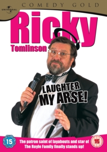 Ricky Tomlinson: Laughter My Arse!, DVD  DVD