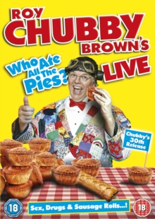 Roy Chubby Brown: Who Ate All the Pies - Live, DVD  DVD