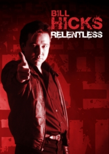 Bill Hicks: Relentless, DVD DVD