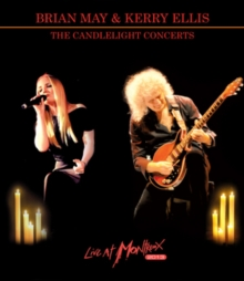 Brian May and Kerry Ellis: The Candlelight Concerts - Montreux, DVD DVD