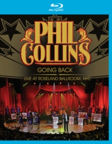 Phil Collins: Going Back - Live at Roseland Ballroom, NYC, Blu-ray  BluRay