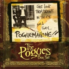 Just Look Them Straight in the Eye and Say ... Pogue Mahone, CD / Box Set Cd
