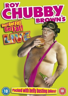 Roy Chubby Brown: Don't Get Fit, Get Fat!, DVD  DVD