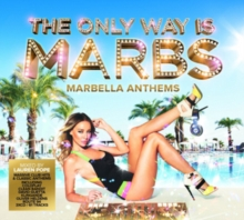 The Only Way Is Marbs: Marbella Anthems, CD / Album Cd