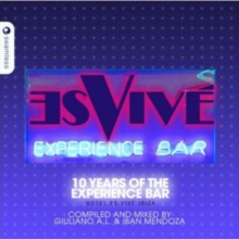 Hotel Es Vive Ibiza: 10 Years of the Experience Bar, CD / Album Cd