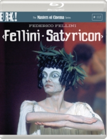 Fellini's Satyricon - The Masters of Cinema Series, Blu-ray BluRay