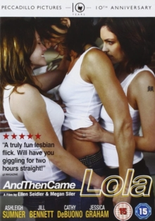 And Then Came Lola, DVD  DVD