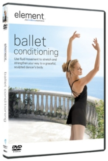 Element: Ballet Conditioning, DVD  DVD