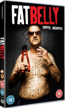 Fatbelly - Chopper Unchopped, DVD  DVD