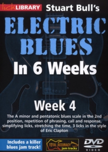 Electric Blues in 6 Weeks With Stuart Bull: Week 4, DVD  DVD