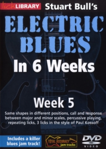 Electric Blues in 6 Weeks With Stuart Bull: Week 5, DVD  DVD
