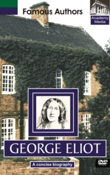 Famous Authors: George Eliot - A Concise Biography, DVD  DVD