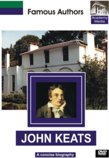 Famous Authors: John Keats - A Concise Biography, DVD  DVD