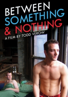Between Something and Nothing, DVD  DVD